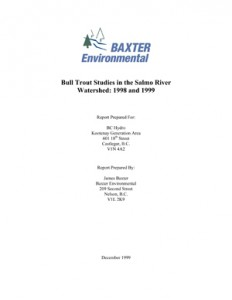 Bull Trout Studies in the Salmo River Watershed: 1998 and 1999