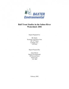 Bull Trout Studies in the Salmo River Watershed: 2001