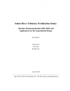Salmo River Tributary Fertilization Study: Baseline Monitoring Results (2001-2002) and Implications for the Experimental Design