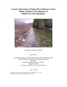 Conservation Status of Salmo River Rainbow Trout: Radio Telemetry Investigations of Habitat Use and Abundance